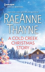 A Cold Creek Christmas Story ebook by RaeAnne Thayne