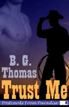 Trust Me ebook by B. G. Thomas