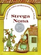 Strega Nona - with audio recording ebook by Tomie dePaola, Tomie dePaola, Tomie dePaola