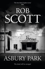Asbury Park ebook by Rob Scott