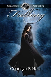 Falling ebook by Hart, Crymsyn R