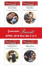 Harlequin Presents April 2018 - Box Set 2 of 2 - Consequence of His Revenge\Imprisoned by the Greek's Ring\Captive at Her Enemy's Command\Conquering His Virgin Queen ekitaplar by Dani Collins, Caitlin Crews, Heidi Rice,...