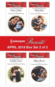 Harlequin Presents April 2018 - Box Set 2 of 2 ebook by Dani Collins, Caitlin Crews, Heidi Rice,...