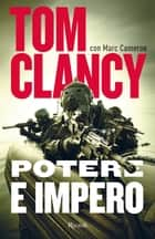 Potere e impero eBook by Tom Clancy