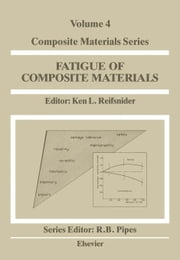 Fatigue of Composite Materials ebook by Kobo.Web.Store.Products.Fields.ContributorFieldViewModel