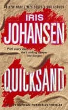 Quicksand - An Eve Duncan Forensics Thriller ebook by