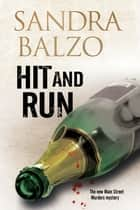 Hit and Run - A cozy mystery set in the mountains of North Carolina ebook by Sandra Balzo