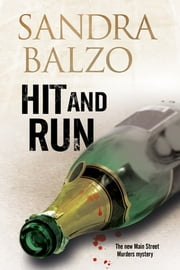 Hit and Run: - A cozy mystery set in the mountains of North Carolina ebook by Sandra Balzo
