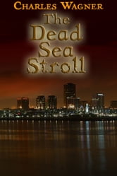 The Dead Sea Stroll ebook by Charles Wagner