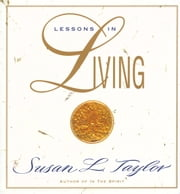 Lessons in Living ebook by Susan L. Taylor
