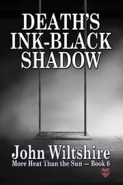 Death's Ink-Black Shadow ebook by John Wiltshire