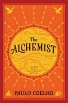 The Alchemist eBook by Paulo Coelho