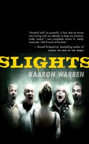 Slights ebook by Kaaron Warren