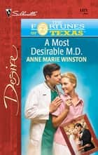 A Most Desirable M.D. ebook by Anne Marie Winston