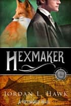Hexmaker ebook by