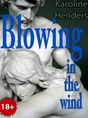 Blowing in the Wind ebook by Karoline Henders