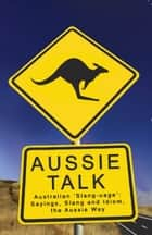 Aussie Talk ebook by Paul Bugeja