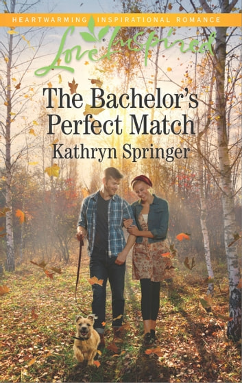 The Bachelor's Perfect Match ebook by Kathryn Springer
