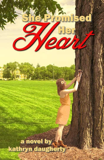 She Promised Her Heart ebook by Kathryn Daugherty