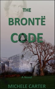 The Brontë Code ebook by Michele Carter