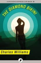 The Diamond Bikini ebook by Charles Williams