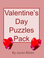 Valentine's Day Fun Puzzles Pack ebook by Jason Elliott