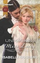 Unmasking Miss Lacey ebook by Isabelle Goddard