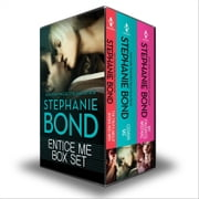 Entice Me Box Set - The Truth About Shoes and Men\Cover Me\My Favorite Mistake ebook by Stephanie Bond