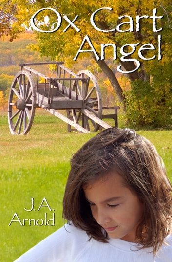 Ox Cart Angel ebook by J. A. Arnold