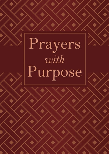 Prayers with Purpose ebook by Compiled by Barbour Staff