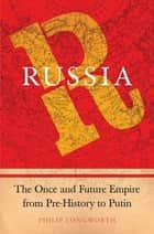 Russia ebook by Philip Longworth