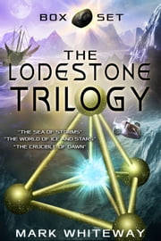 The Lodestone Trilogy ebook by Mark Whiteway
