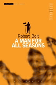 A Man For All Seasons ebook by Robert Bolt