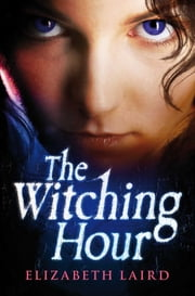 The Witching Hour ebook by Elizabeth Laird