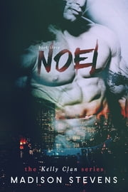 Noel - #3 ebook by Madison Stevens