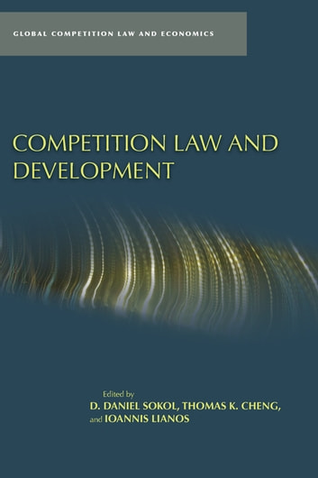 Competition Law and Development ebook by
