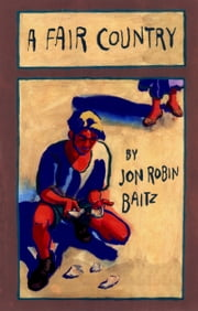 A Fair Country ebook by Jon Robin Baitz