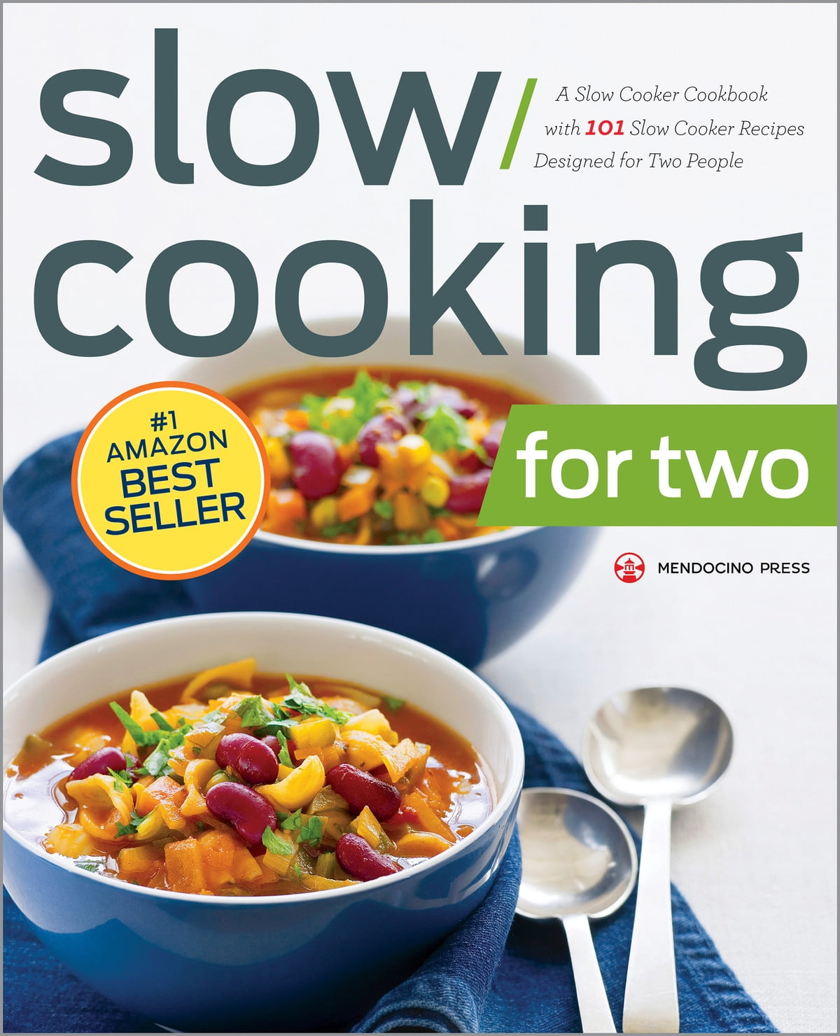 Slow Cooking for Two: A Slow Cooker Cookbook with 101 Slow Cooker Recipes  Designed for Two People eBook by Mendocino Press - 9781623153878 | Rakuten  Kobo