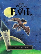 On Wings of Evil ebook by Cora Taylor
