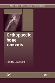 Orthopaedic Bone Cements ebook by S Deb