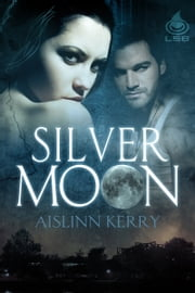 Silver Moon ebook by Aislinn Kerry