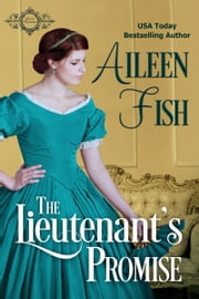 The Lieutenant's Promise ebook by Aileen Fish
