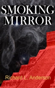 Smoking Mirror ebook by Richard Anderson