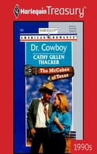 Dr. Cowboy ebook by Cathy Gillen Thacker