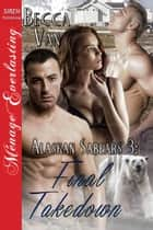Alaskan Sabears 3: Final Takedown ebook by Becca Van
