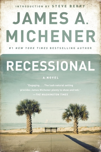 Recessional - A Novel ebook by James A. Michener