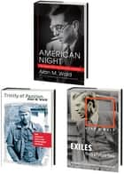 Alan M. Wald's American Literary Left Trilogy, Omnibus E-Book - Includes American Night, Trinity of Passion, and Exiles from a Future Time ebook by Alan M. Wald