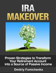 IRA Makeover ebook by Dmitriy Fomichenko