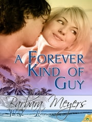 A Forever Kind of Guy ebook by Barbara Meyers