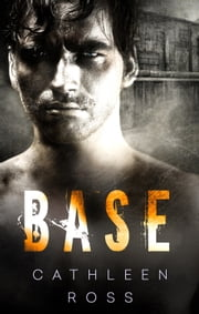 Base ebook by Cathleen Ross